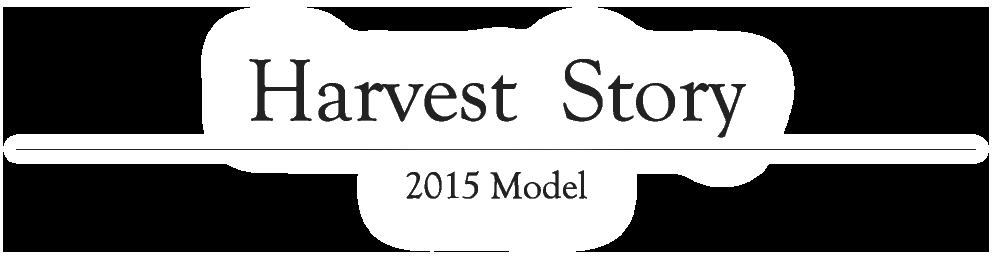 Harvest Story 2015 Model