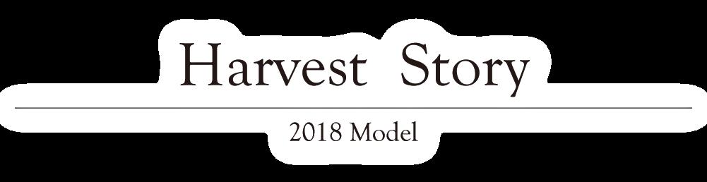 Harvest Story 2018 Model